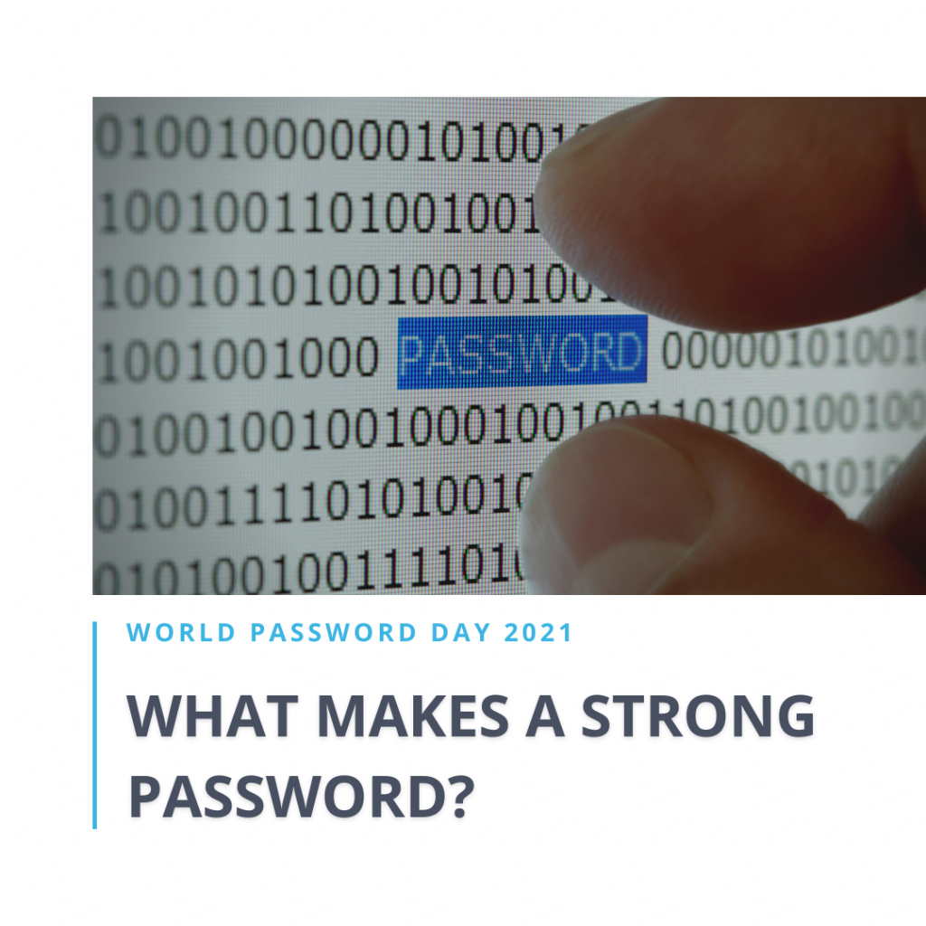 What makes a strong password?